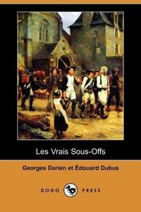Les Vrais Sous-Offs (Dodo Press)