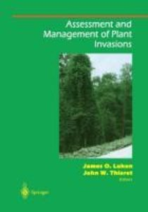 Assessment and Management of Plant Invasions