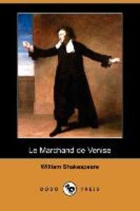 Le Marchand de Venise (Dodo Press)