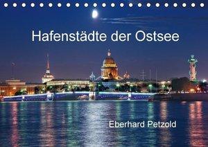 Hafenstädte der Ostsee (Tischkalender 2017 DIN A5 quer)