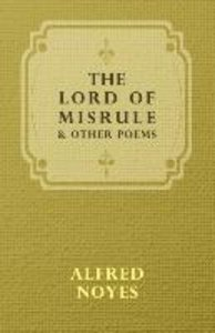 The Lord of Misrule, and Other Poems