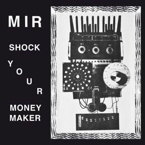 Shock Your Moneymaker (+Download)