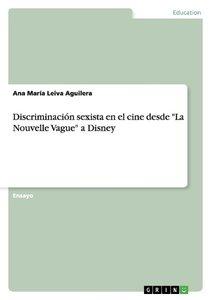 """Discriminación sexista en el cine desde """"La Nouvelle Vague"""" a Di"""