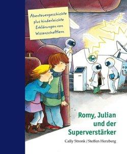 Romy, Julian und der Superverstärker