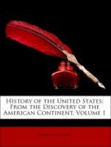 History of the United States: From the Discovery of the American