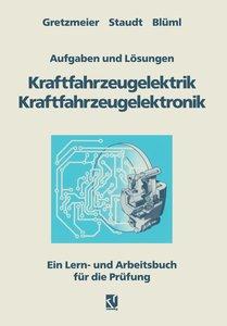 Aufgaben und Lösungen Kraftfahrzeugelektrik Kraftfahrzeugelektro