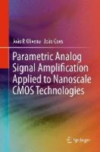 Parametric Analog Signal Amplification Applied to Nanoscale CMOS