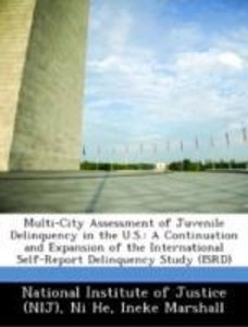 Multi-City Assessment of Juvenile Delinquency in the U.S.: A Con