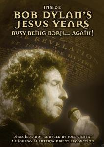 Inside Bob Dylan's Jesus Years