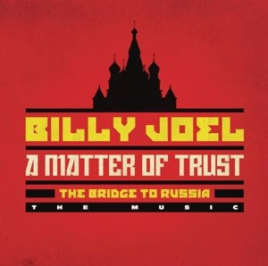 A Matter of Trust: The Bridge to Russia: The Music