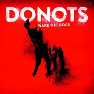 Wake The Dogs (Vinyl LP)