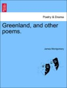 Greenland, and other poems.
