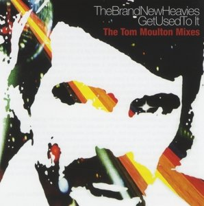 Get Used To It (The Tom Moulton Mixes)