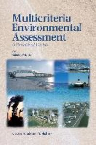 Multicriteria Environmental Assessment