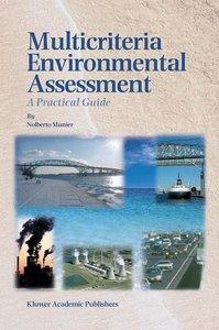 Multicriteria Environmental Assessment