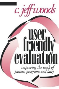 User Friendly Evaluation