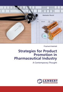 Strategies for Product Promotion in Pharmaceutical Industry