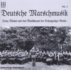 Deutsche Marschmusik Vol.3