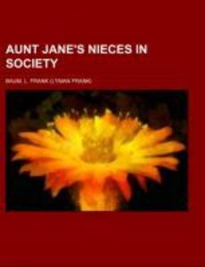 Aunt Jane's Nieces in Society