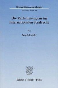Die Verhaltensnorm im Internationalen Strafrecht