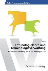 Terminologielehre und Terminologieverwaltung