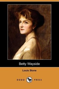 Betty Wayside (Dodo Press)