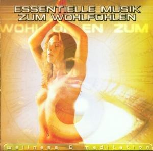Essentielle Musik Zum Wohlfühlen