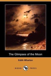 The Glimpses of the Moon (Dodo Press)