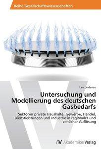 Untersuchung und Modellierung des deutschen Gasbedarfs