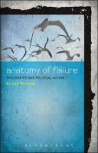 An Anatomy of Failure: Philosophy and Political Action