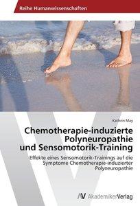 Chemotherapie-induzierte Polyneuropathie und Sensomotorik-Traini