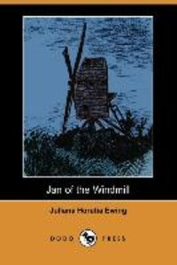 Jan of the Windmill (Dodo Press)