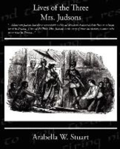 Lives of the Three Mrs Judsons