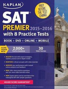 SAT PREMIER 2015 2016 8 PRACTICE TESTS