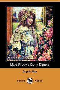 Little Prudy's Dotty Dimple (Dodo Press)