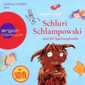 Schluri Schlampowski und die Spielzeugbande