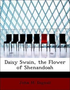 Daisy Swain, the Flower of Shenandoah