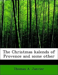 The Christmas kalends of Provence and some other
