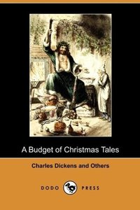 A Budget of Christmas Tales (Dodo Press)
