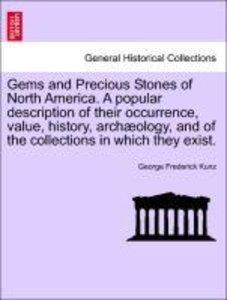 Gems and Precious Stones of North America. A popular description