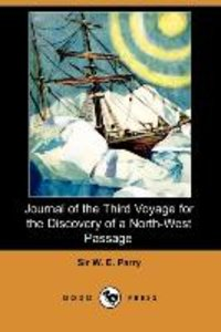 Journal of the Third Voyage for the Discovery of a North-West Pa