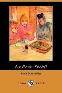 Are Women People? (Dodo Press)