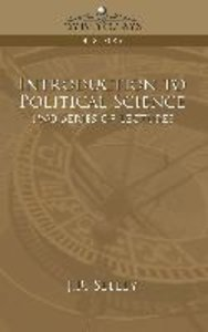 Introduction to Political Science Two Series of Lectures
