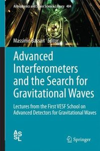 Advanced Interferometers and the Search for Gravitational Waves