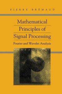 Mathematical Principles of Signal Processing