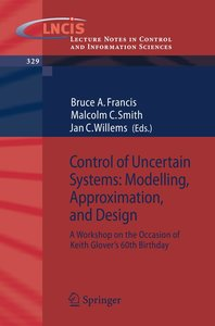 Control of Uncertain Systems: Modelling, Approximation, and Desi