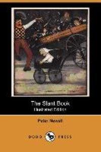 The Slant Book (Illustrated Edition) (Dodo Press)