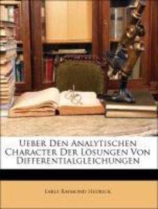 Ueber Den Analytischen Character Der Lösungen Von Differentialgl