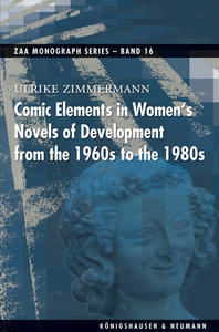 Comic Elements in Women's Novels of Development from the 1960s t