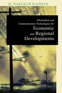 Information and Communication Technologies for Economic and Regi